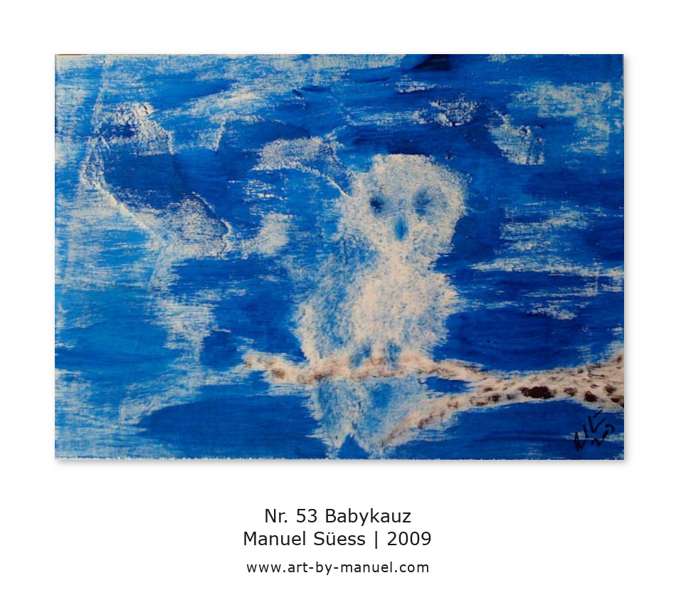My painting no. 53 Babykauz (2009) | ART by MANUEL SÜESS